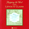 Mapping the West with Lewis and Clark